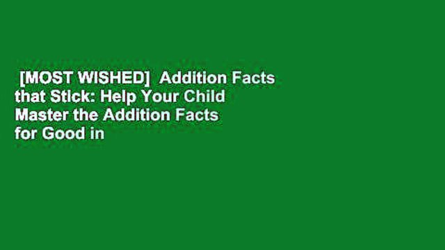 [MOST WISHED]  Addition Facts that Stick: Help Your Child Master the Addition Facts for Good in