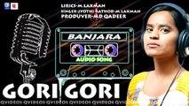 BANJARA NEW AUDIO SONG GORI GORI -- JYOTHIRATHOD -- LAXMAN -- QVIDEOS