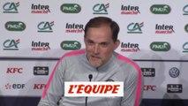 Tuchel «Le moment de prendre des risques» - Foot - Coupe - PSG