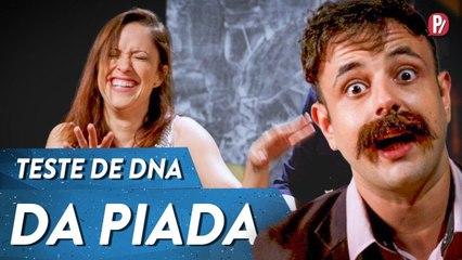 TESTE DE DNA DA PIADA | PARAFERNALHA