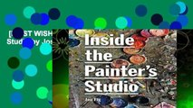 [MOST WISHED]  Inside the Painter s Studio by Joseph Fioriglio