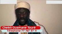 Cheikh Ousmane Touré Marabout Tradipaticien: Ouverture et Protection  777675711