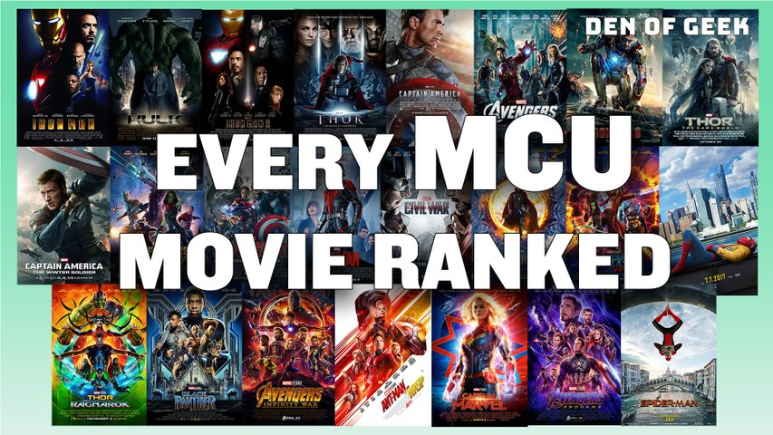Marvel - Every Single MCU Film, Ranked