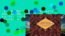 [NEW RELEASES]  Oriental Carpet Design: A Guide to Traditional Motifs, Patterns and Symbols by