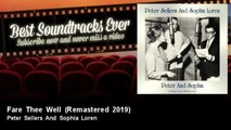 Peter Sellers And Sophia Loren - Fare Thee Well - Remastered 2019