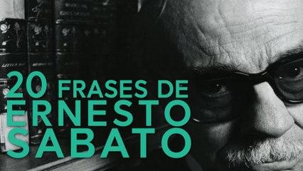 20 Frases de Ernesto Sabato | El ensayista de Rojas
