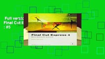Full version  Apple Pro Training Series: Final Cut Express 4  Best Sellers Rank : #5