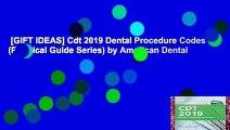 [GIFT IDEAS] Cdt 2019 Dental Procedure Codes (Practical Guide Series) by American Dental
