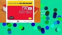 Full version  CompTIA A+ 220-901 and 220-902 Exam Cram (Exam Cram (Pearson))  Review