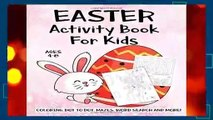 [NEW RELEASES]  Easter Activity Book For Kids Ages 4-8: A Fun Kid Workbook Game For Learning,