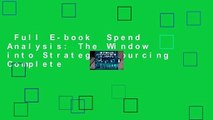 Full E-book  Spend Analysis: The Window into Strategic Sourcing Complete