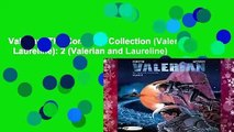 Valerian: The Complete Collection (Valerian   Laureline): 2 (Valerian and Laureline)