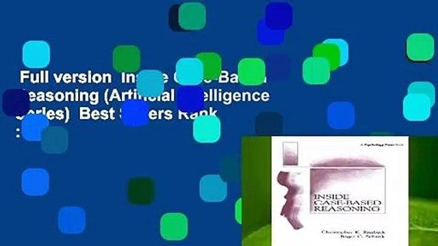 Full version  Inside Case-Based Reasoning (Artificial Intelligence Series)  Best Sellers Rank : #4