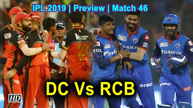 IPL 2019| Preview | Match 46 | Delhi Capitals Vs Royal Challengers Bangalore