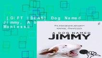 [GIFT IDEAS] Dog Named Jimmy, A by Rafael Mantesso
