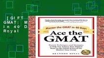 [GIFT IDEAS] Ace the GMAT: Master the GMAT in 40 Days by Brandon Royal