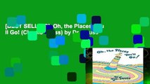 [BEST SELLING]  Oh, the Places You ll Go! (Classic Seuss) by Dr. Seuss