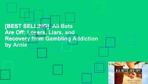[BEST SELLING]  All Bets Are Off: Losers, Liars, and Recovery from Gambling Addiction by Arnie