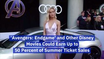 Avengers: Endgame And Disney Movies Could Be Half Of  Summer Box Office