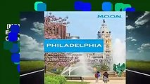 [MOST WISHED]  Moon Philadelphia (Fourth Edition): Including Pennsylvania Dutch Country (Moon