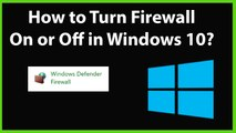 How to Turn Firewall On or Off in Windows 10?