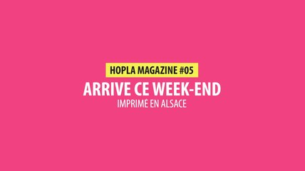 Hopla Magazine - Teaser #05 - 2019