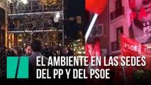 El ambiente en las sedes del PP y PSOE