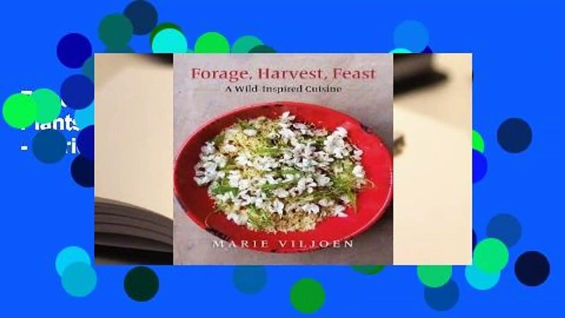 Popular Forage Harvest Feast 40 Plants 500 Recipes A Wild