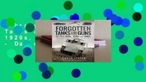 Library  Forgotten Tanks and Guns of the 1920s, 1930s and 1940s - David Lister