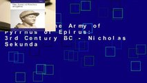 Library  The Army of Pyrrhus of Epirus: 3rd Century BC - Nicholas Sekunda