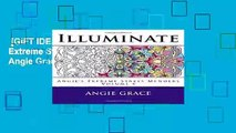 [GIFT IDEAS] Illuminate (Angie s Extreme Stress Menders Volume 5) by Angie Grace