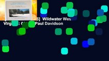 [NEW RELEASES]  Wildwater West Virginia: 001 by Paul Davidson