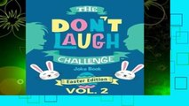 [MOST WISHED]  The Don t Laugh Challenge - Easter Edition Volume 2: A Hilarious and Interactive