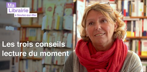 Ma librairie à Soulac-sur-Mer : 3 livres passionnants à découvrir - lecteurs.com