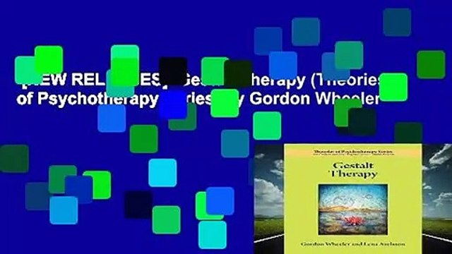 [NEW RELEASES]  Gestalt Therapy (Theories of Psychotherapy Series) by Gordon Wheeler