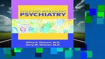 [GIFT IDEAS] Essentials of Child and Adolescent Psychiatry by