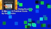 [MOST WISHED]  Doing Business in Mexico: A Practical Guide by Gus Gordon