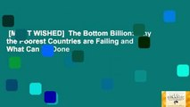 [MOST WISHED]  The Bottom Billion: Why the Poorest Countries are Failing and What Can be Done