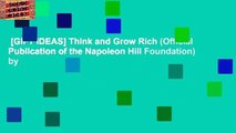 [GIFT IDEAS] Think and Grow Rich (Official Publication of the Napoleon Hill Foundation) by