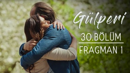 Gülperi | 30.Bölüm - Fragman 1