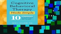 [NEW RELEASES]  Cognitive Behavioral Therapy Made Simple: 10 Strategies for Managing Anxiety,
