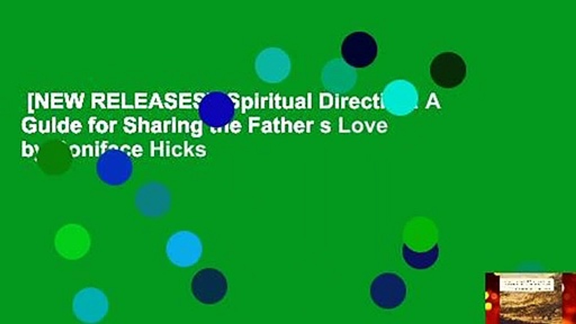 [NEW RELEASES]  Spiritual Direction: A Guide for Sharing the Father s Love by Boniface Hicks