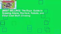 [BEST SELLING]  The Boys  Guide to Drawing Aliens, Warriors, Robots, and Other Cool Stuff (Drawing