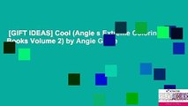 [GIFT IDEAS] Cool (Angie s Extreme Coloring Books Volume 2) by Angie Grace