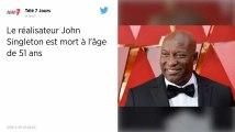 John Singleton, le réalisateur de « Boyz n the Hood », est mort