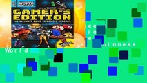 Guinness World Records 2018 Gamer s Edition: The Ultimate Guide to Gaming Records (Guinness World
