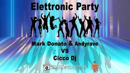MARK DONATO & ANDYRAVE vs CICCO DJ - Elettronic Party - HIT MANIA CHAMPIONS 2019