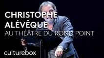 """""""Christophe Alévêque revient bien sûr"""" @Théâtre du Rond Point"""