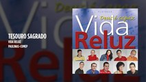 Vida Reluz - Tesouro Sagrado - (Playback)