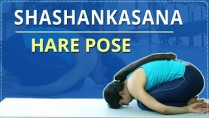 Learn How To Do The Hare Pose | Shashankasana |Simple Yoga For Beginners |Mind Body Soul